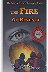 The Fire of Revenge: The Marine Letsco Trilogy - Book 2 (Volume 2) Paperback