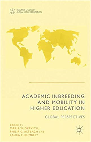 Academic inbreeding and mobility in higher education global academic inbreeding and mobility in higher education global perspectives palgrave studies in global higher education 2015th edition fandeluxe Gallery