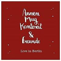 Annenmaykantereit & Freunde (Live In Berlin) + CD [Vinyl LP]