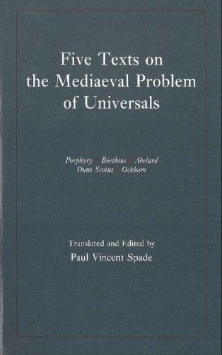 Five Texts on the Mediaeval Problem of Universals: Porphyry, Boethius, Abelard, Duns Scotus, Ockham