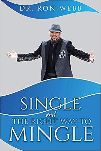 Single And The Right Way To Mingle: Amazon.es: Webb, Ron ...