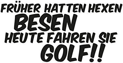 1 X 2 Plott Aufkleber Früher Hatten Hexe Besen Heute Fahren Sie Golf Sticker Neu Auto