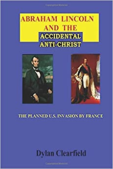 Book Abraham Lincoln and the Accidental Anti-Christ