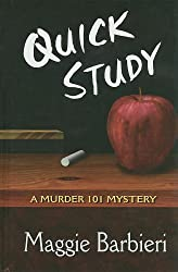 Quick Study (Thorndike Mystery)