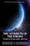 The Attribute of the Strong (Battle for the Solar System, #3) (The Battle for the Solar System Series)