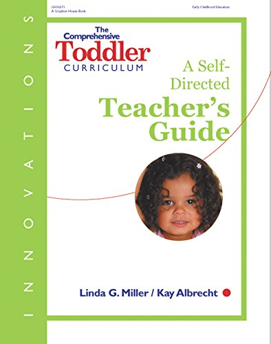 Innovations: The Comprehensive Toddler Curriculum, A Self-Directed Teacher's Guide