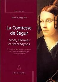 La Comtesse de Ségur : Mots, silences et stéréotypes par Michel Legrain