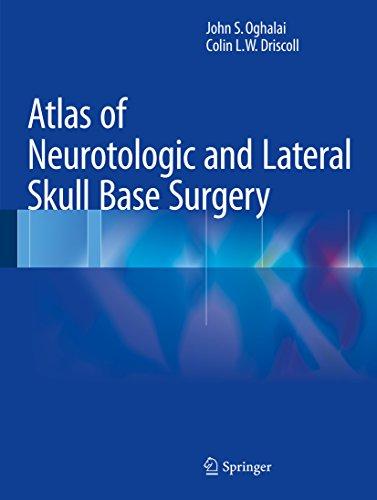 Download Atlas of Neurotologic and Lateral Skull Base Surgery Pdf