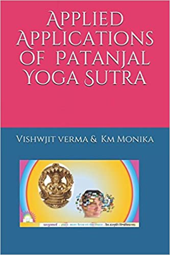 Applied Applications of Patanjal Yoga Sutra: Super Science ...