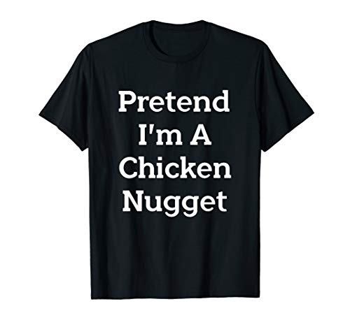 Pretend Chicken Nugget Costume Funny Halloween Party T-Shirt