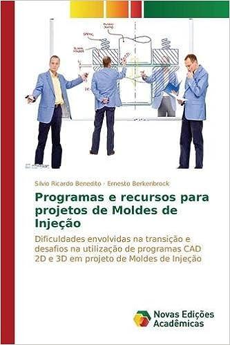 Programas e recursos para projetos de Moldes de Injeção: Amazon.es: Ricardo Benedito Silvio, Berkenbrock Ernesto: Libros en idiomas extranjeros