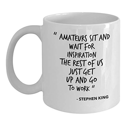 Stephen King Coffee Mug Quote Movie Books Women Man Colleague Best Friend Coworker Birthday Christmas Appreciation Valentine Birthday Idea Gift ()