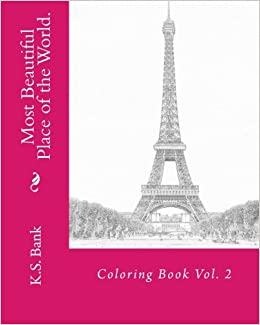 Most Beautiful Place of the World. Coloring Book Vol. 2 (Volume 2)