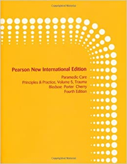 Paramedic Care: Pearson New International Edition: Principles & Practice, Volume 5, Trauma