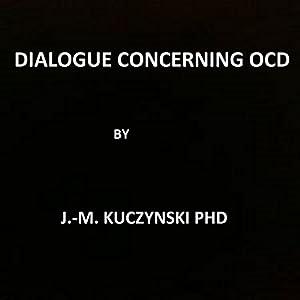 A Dialogue Concerning OCD Audiobook