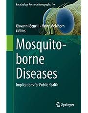 Mosquito-borne Diseases: Implications for Public Health