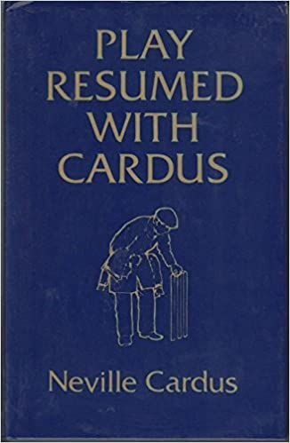 Play Resumed With Cardus Amazoncouk Neville