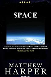 SPACE: Amazing Facts, Awesome Interactive Trivia, Cool Pictures & Fun Space Quiz for Kids - The BEST Book Strategy That Helps Guide Children to Learn Using ... World (Did You Know 22) (English Edition)