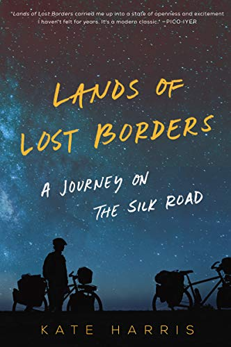 Pdf Travel Lands of Lost Borders: A Journey on the Silk Road