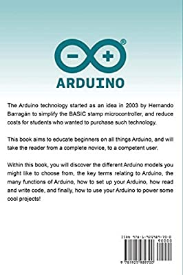 Arduino: The complete guide to Arduino for beginners, including