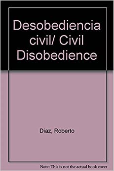 Desobediencia civil/ Civil Disobedience