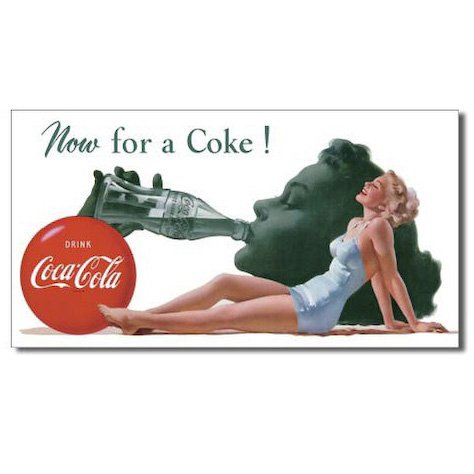 COKE - Now For A Tin Sign 16 x 9in