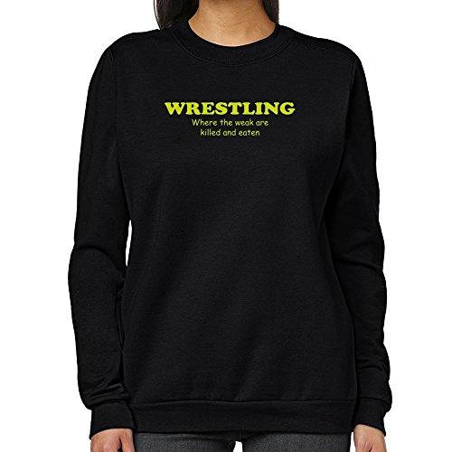 Teeburon Wrestling WHERE THE WEAK ARE KILLED AND EATEN Women Sweatshirt by Teeburon