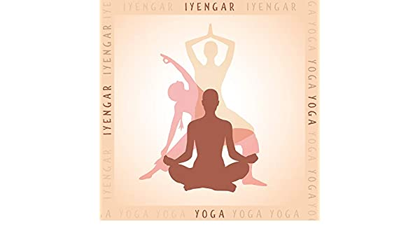 Iyengar Yoga: Music for Yoga, Yoga Pose, Practice and ...
