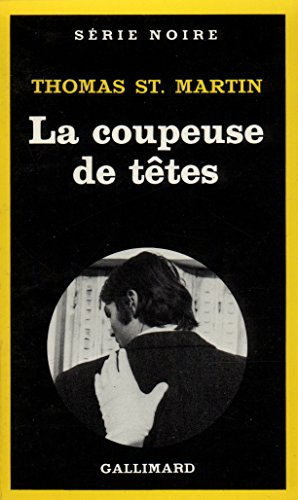 Coupeuse De Tetes Serie Noire 1 English And French Edition