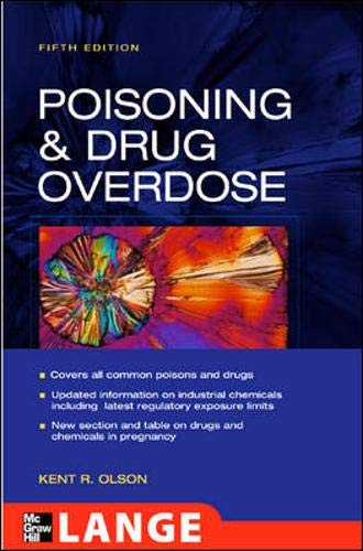Poisoning And Drug Overdose, 5th edition (Olson, Poisoning and Drug)