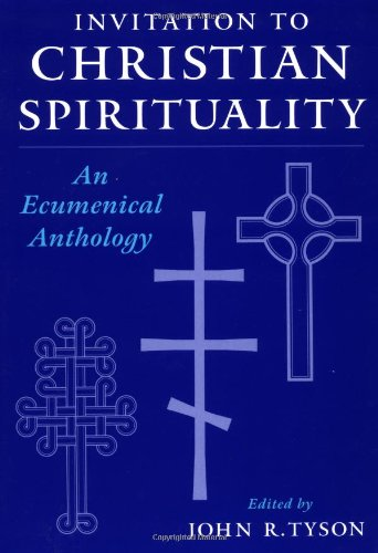 - Invitation to Christian Spirituality: An Ecumenical Anthology