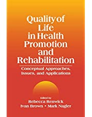 Quality of Life in Health Promotion and Rehabilitation: Conceptual Approaches, Issues, and Applications