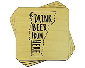 Drink Beer From Here: Vermont Coasters, Set of 4 Wooden Drink Coasters