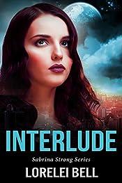 Interlude (Sabrina Strong Series Book 7)