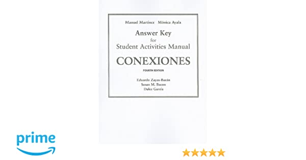 Amazon sam answer key for conexiones comunicacion y cultura amazon sam answer key for conexiones comunicacion y cultura 9780205664139 eduardo j zayas bazn susan bacon dulce m garca books fandeluxe Images