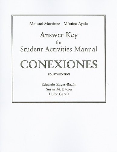 SAM Answer Key for Conexiones: Comunicacion y cultura