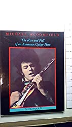 Michael Bloomfield, the rise and fall of an American guitar hero