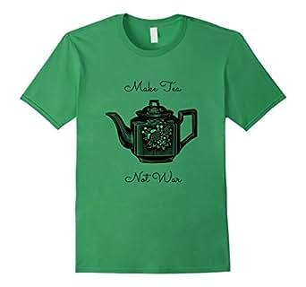 Men's Make Tea Not War T-Shirt, Tea Lover's Shirt, Fancy Teapot 3XL Grass