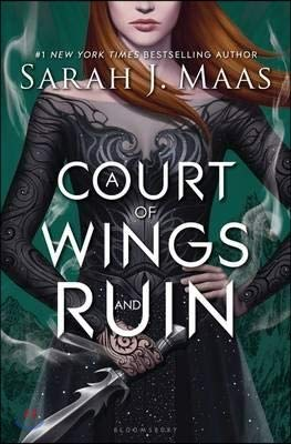 A Court of Wings and Ruin by Sarah J. Maas