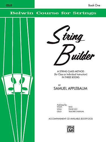 String Builder, Bk 1: A String Class Method (for Class or Individual Instruction) - Cello (Belwin Course for Strings)