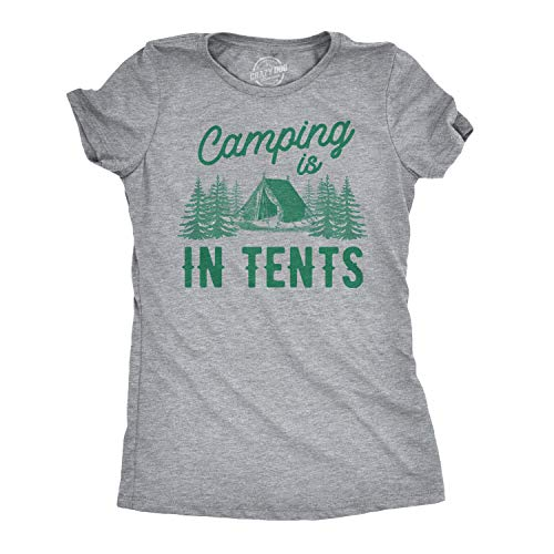 Women's Camping is in Tents T Shirt Funny Intense Camping Shirt for Women (Heather Grey) - XL