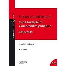 Les Fondamentaux Finances publiques 2018-2019, droit budgétaire et comptabilité publique (French Edition)