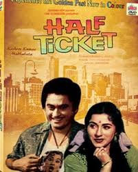 Half Ticket ( Experience the Golden Past Now in Color)