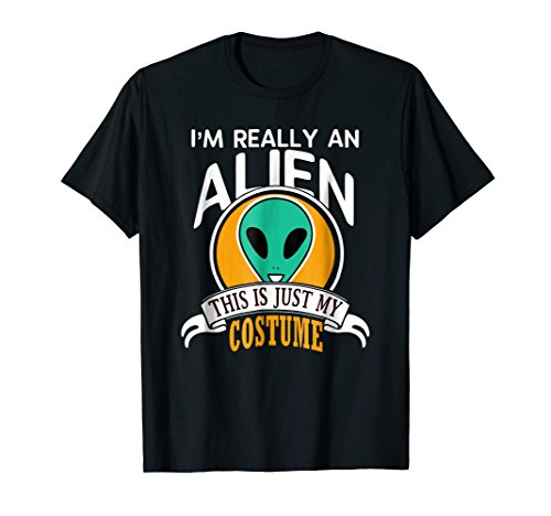 Alien Halloween Costume T-shirt This Is Just My Costume
