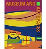 img - for Museum and Art Spaces of the World: v. 1: A Pictorial Review of Museum and Art Spaces (Museum and Art Spaces) (Hardback) - Common book / textbook / text book