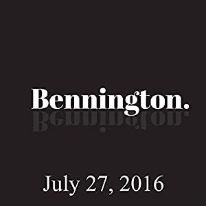 Bennington, Emily Tarver in Studio, July 27, 2016 Radio/TV Program