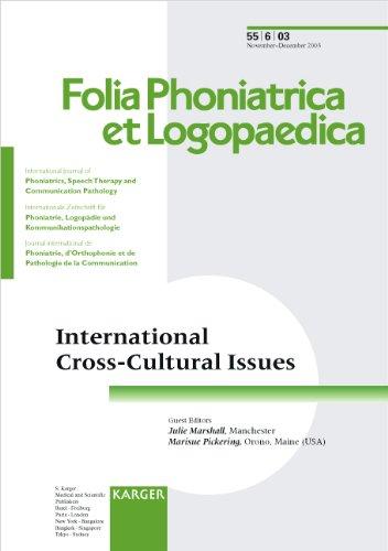 International Cross-Cultural Issues (Special Issue Folia Phoniatrica Et Logopaedica 2003, No. 6, 55)