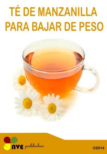 sirve el te de manzanilla para bajar de peso