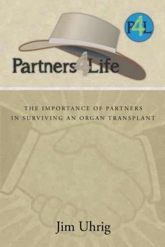 Partners 4 Life: The Importance of Partners in Surviving an Organ Transplant