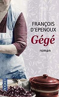 Gégé, Epenoux, François d'